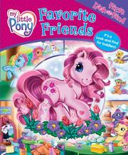 Cover of: My Little Pony Favorite Friends | Janet Quinlan