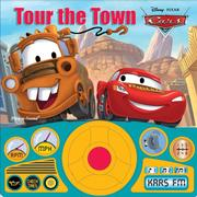 Cover of: Disney Pixar Cars Tour the Town (Steering Wheel Sound) |