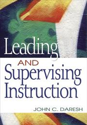 Cover of: Leading and Supervising Instruction | John C. Daresh
