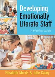 Cover of: Developing Emotionally Literate Staff | Elizabeth Morris