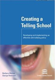 Cover of: Creating a Telling School | George Robinson