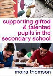 Cover of: Supporting Gifted and Talented Pupils in the Secondary School | Moira Thomson