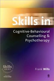 Cover of: Skills in Cognitive Behaviour Counselling & Psychotherapy (Skills in Counselling & Psychotherapy Series)