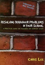 Cover of: Resolving behaviour problems in your school