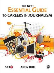 Cover of: The NCTJ Essential Guide to Careers in Journalism