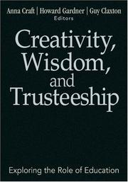 Cover of: Creativity, wisdom, and trusteeship