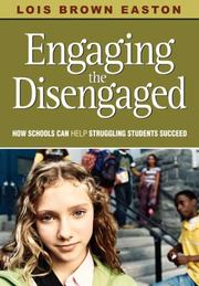 Cover of: Engaging the Disengaged | Lois Brown Easton