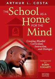 Cover of: The School as a Home for the Mind