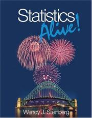 Cover of: Statistics Alive! | Wendy J. Steinberg