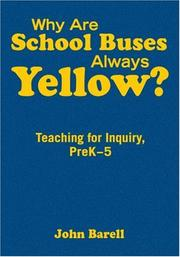 Why Are School Buses Always Yellow? by John Barell