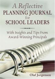 A Reflective Planning Journal for School Leaders by Olaf Jorgenson