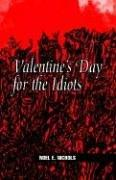 Valentines Day for the Idiots