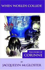 Cover of: The Story Of Corinne | Jacquelyn McGloster