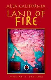 Cover of: Alta California - Land of Fire | Marian Britton