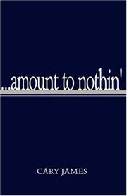 Cover of: ...amount to nothin'