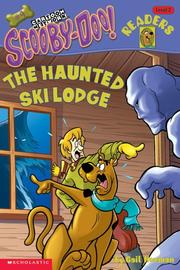 Cover of: The Haunted Ski Lodge: Level 2 (Scooby-Doo, 9)