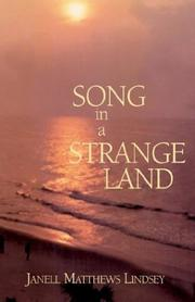 Cover of: Song In A Strange Land | Janell Matthews Lindsey