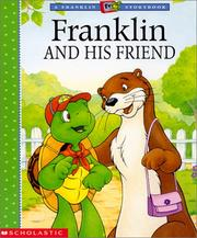Cover of: Franklin and his friend