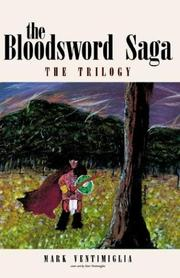 Cover of: The Bloodsword Saga | Mark Ventimiglia
