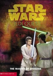 Cover of: The Master of Disguise (Star Wars Jedi Quest #4)