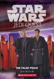 Cover of: The False Peace (Star Wars Jedi Quest #9)