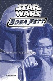 Cover of: The Fight to Survive (Star Wars: Boba Fett, Book 1)