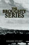 Cover of: The Broughty Series | Lillian Stuart