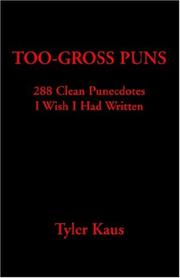 Cover of: Too Gross Puns
