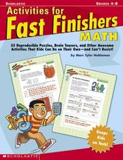 Cover of: Activities For Fast Finishers: Math: 50 Reproducible Puzzles, Brain Teasers, and Other Awesome Activities That Kids Can Do On Their Own - and Can't Resist