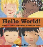 Cover of: Hello world!: greetings in 42 languages around the globe!