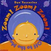 Cover of: Zoom! Zoom! Zoom! I'm off to the moon!