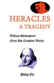 Cover of: Heracles, A Tragedy | Philip Ely