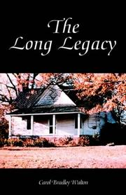 Cover of: The Long Legacy | Carol Bradley Walton