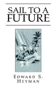 Cover of: Sail To A Future