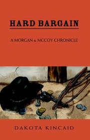 Cover of: Hard Bargain | Dakota Kincaid