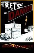 Cover of: Streets Of Danger | Bryan Alexander