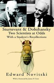 Cover of: Sturtevant and Dobzhansky | Edward Novitski