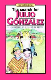Cover of: The Search for Julio Gonzalez | Judy Elton Dunn