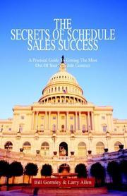 Cover of: The Secrets of Schedule Sales Success | Bill Gormley