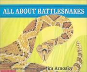 Cover of: All About Rattlesnakes | Jim Arnosky