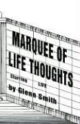 Cover of: Marquee of Life Thoughts