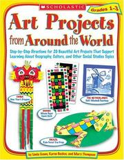 Cover of: Art Projects from Around the World: Grades 1-3 | Linda Evans
