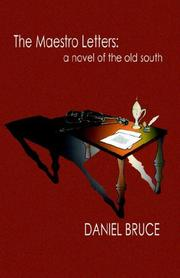 Cover of: The Maestro Letters | Daniel Bruce