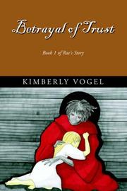 Cover of: Betrayal of Trust | Kimberly Vogel