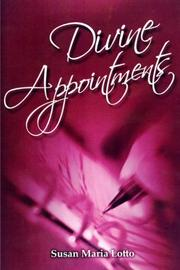 Cover of: Divine Appointments | Susan Maria Lotto