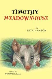 Cover of: Timothy Meadowmouse | Rita Hanson
