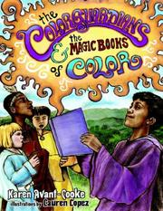 Cover of: The Colorguardians and The Magic Books of Color | Karen Avant-Cooke