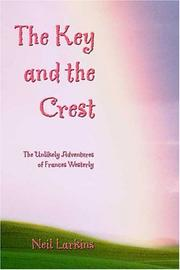 Cover of: The Key and the Crest | Neil Larkins