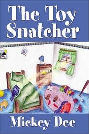 Cover of: The Toy Snatcher | Mickey Dee
