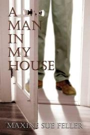 Cover of: A Man in My House | Maxine Sue Feller
